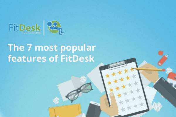 The 7 most popular features of FitDesk1