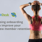 Using onboarding to improve your new member retention